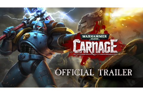 Warhammer 40,000: Carnage Official Trailer - Available on ...