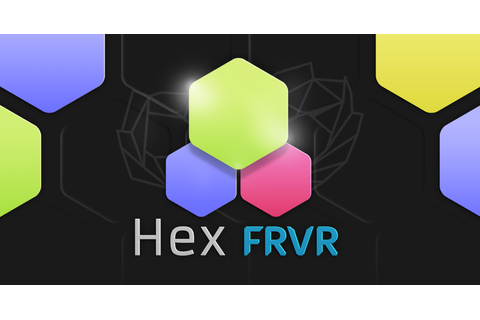 FRVR releases Hex FRVR to Instant Games, a new HTML5 ...