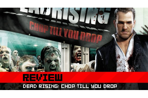 Destructoid review: Dead Rising: Chop Till You Drop ...