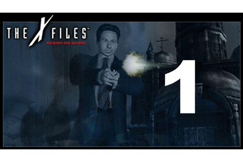 The X-Files: Resist or Serve (Mulder) Part 1 - YouTube
