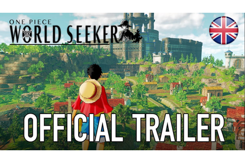 One Piece: World Seeker – Trailer – Digital Games