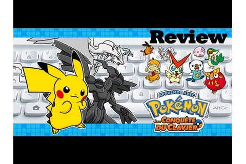 (REVIEW) Apprends avec Pokemon: à la Conquête du Clavier ...