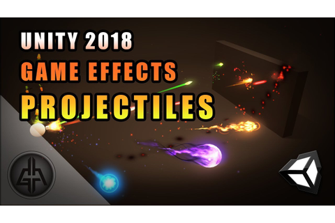 Unity 2018 - Game VFX - Projectile/Bullet Raycast Tutorial ...