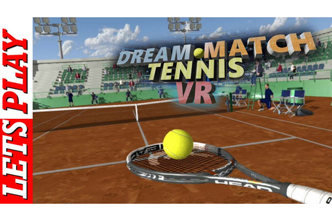 Dream Match Tennis PSVR Gameplay - YouTube