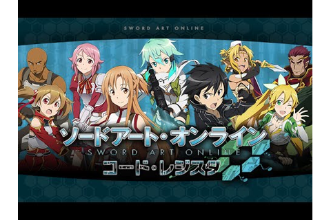 Sword Art Online: Code Register Android Gameplay (JP ...