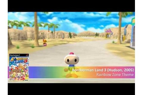 Rainbow Zone Theme - Bomberman Land 3 music [15.30 min ...