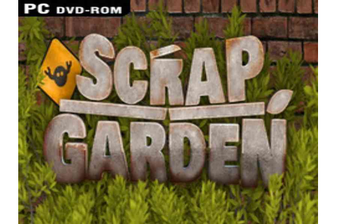 Scrap Garden Game Download Free For PC Full Version ...