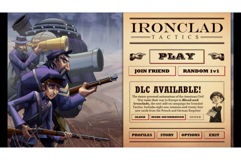 Ironclad Tactics, when a game has that weird flavor that ...