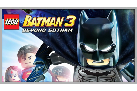 LEGO BATMAN 3 : AU-DELÀ DE GOTHAM - LE FILM (GAME MOVIE ...
