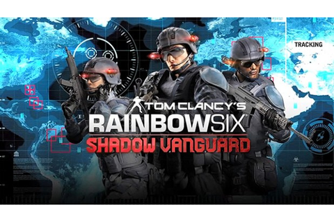 Tom Clancy's Rainbow Six: Shadow Vanguard is a one month ...