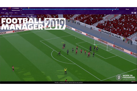 NEW FOOTBALL MANAGER 2019 FEATURES | VAR, Tactics ...