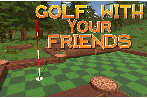 Golf With Your Friends · The Best PC Games