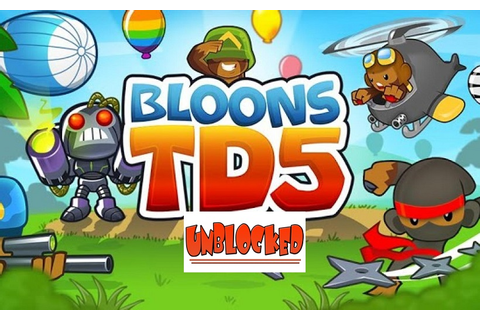 Bloons Tower Defense 5 Unblocked Games