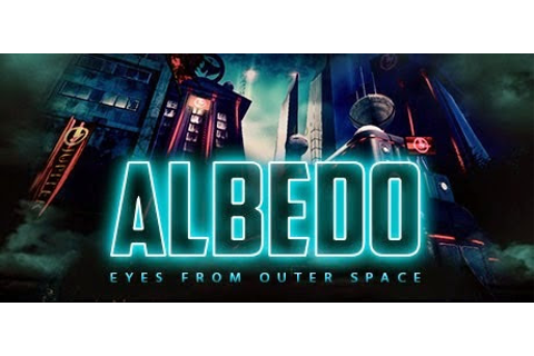 Albedo: Eyes from Outer Space « IGGGAMES