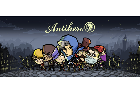Antihero | About the game, and other good stuff