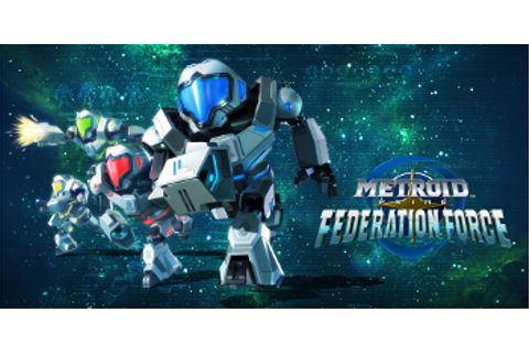 Metroid Prime: Federation Force (Video Game) - TV Tropes
