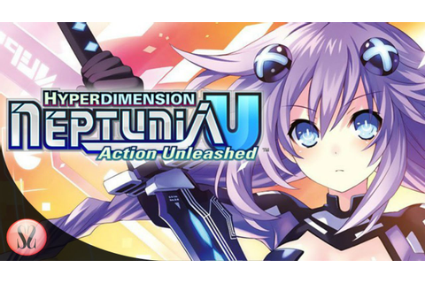 Hyperdimension Neptunia U Action Unleashed PC Gameplay ...