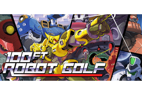 100ft Robot Golf on Steam