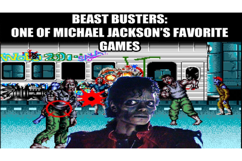 Beast Busters: One Of Michael Jackson's Favorite Games ...