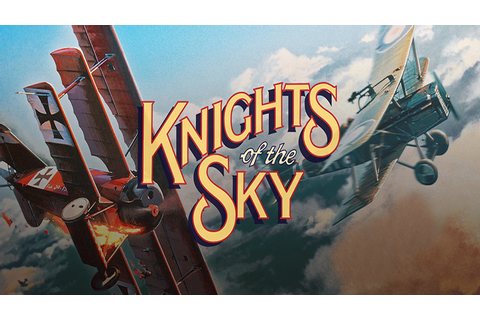 Knights of the Sky - Download - Free GoG PC Games