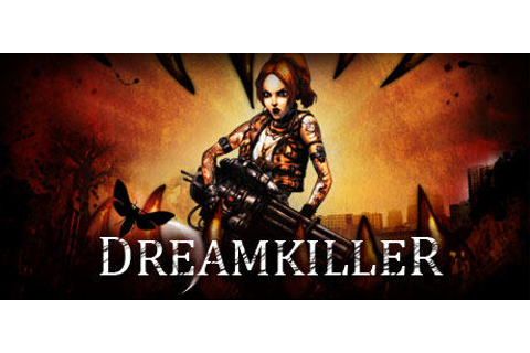 Dreamkiller for Windows (2009) - MobyGames