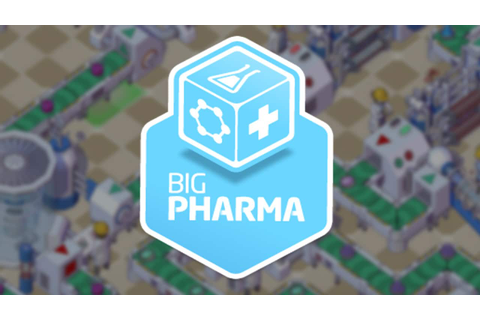 Big Pharma » FREE DOWNLOAD | CRACKED-GAMES.ORG