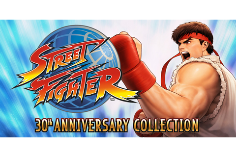 Street Fighter™ 30th Anniversary Collection | Nintendo ...