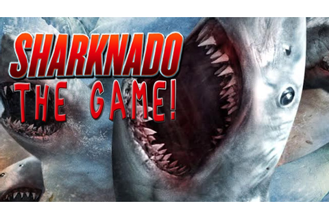 SHARKNADO: The Game! - YouTube