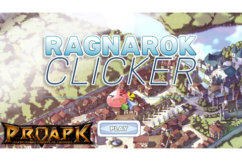 Ragnarok Clicker Gameplay iOS / Android - PROAPK - Android ...