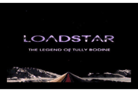 Loadstar: The Legend of Tully Bodine (1995 - DOS). Ссылки ...