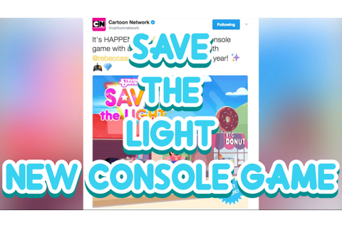Save The Light?! | New Steven Universe Game - PS4 ...