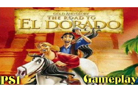 Gold and Glory: The Road to El Dorado [PS1] - Gameplay ...