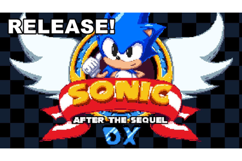 Sonic After the Sequel DX - Release Trailer! - YouTube