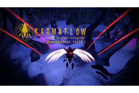 Karmaflow: The Rock Opera Videogame. ACT I (Walkthrough ...