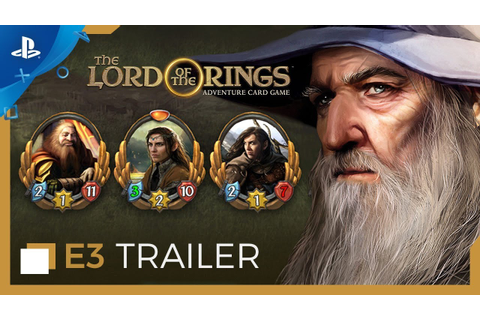The Lord of the Rings: Adventure Card Game - E3 2019 ...