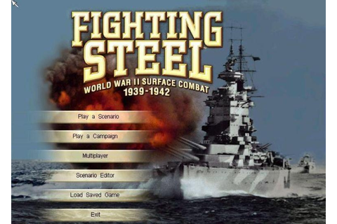 Fighting Steel: World War II Surface Combat 1939-1942 ...