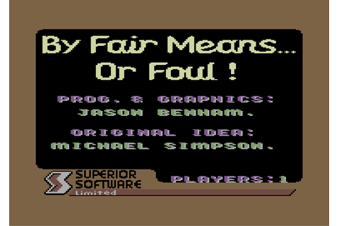 Download By Fair Means or Foul - My Abandonware