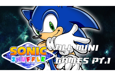 Sonic Shuffle All Mini Games BEST QUALITY Part 1 - YouTube