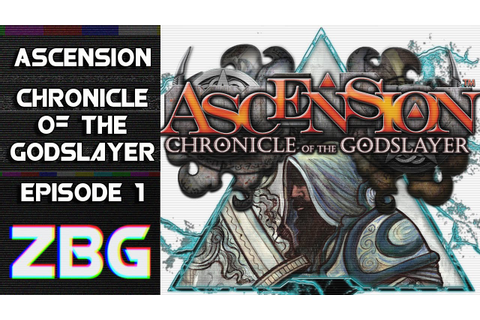 Ascension: Chronicles of the Godslayer | Episode 1 - YouTube