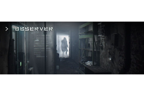 Observer Game Guide | gamepressure.com
