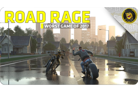 Road Rage: The Worst Game of 2017? (Road Rage Gameplay ...