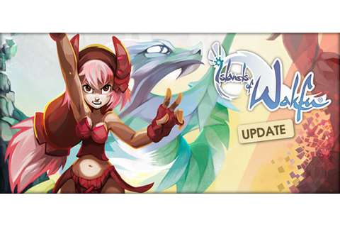 Islands of WAKFU : game update ! - Info - News - WAKFU ...