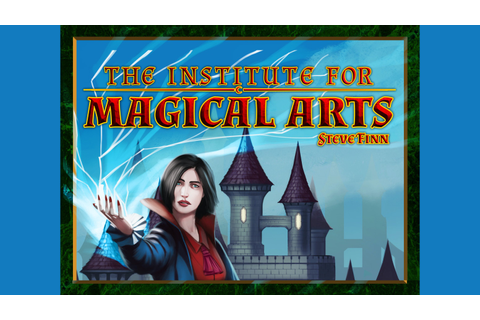 The Institute for Magical Arts by Dr. Finn's Games ...