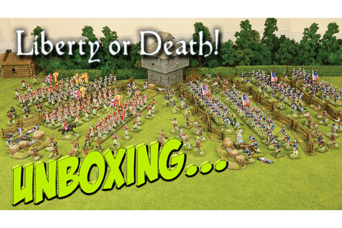 Warlord Games, Liberty or Death Unboxing - YouTube