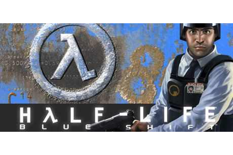 Half Life Blue Shift Download Free Full Game | Speed-New
