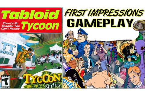 Tabloid Tycoon Gameplay First Impressions PC HD - YouTube