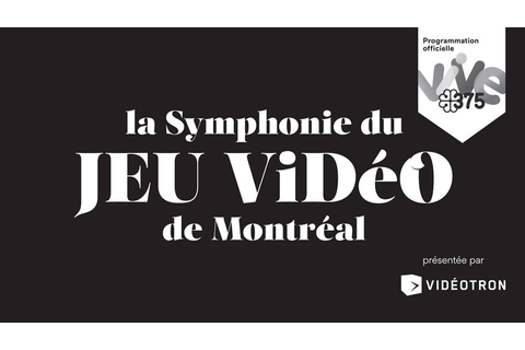 Montreal Video Game Symphony – STAMP