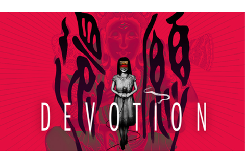 Devotion (video game) - Wikipedia