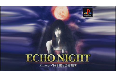 [PS1] Echo Night 2: The Lord of Nightmares - YouTube