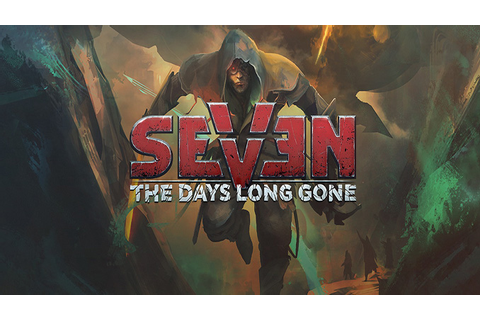 Seven: The Days Long Gone - Download - Free GoG PC Games